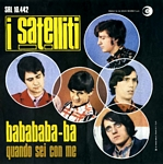 I Satelliti covered With A Girl Like You of The Troggs (Babababa-ba in Italian)
